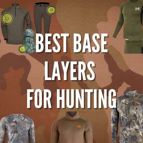 Best Base Layers for Hunting Gear Reviews